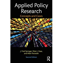 Applied Policy Research: Concepts and Cases (English Edition)