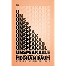 The Unspeakable: And Other Subjects of Discussion (English Edition)