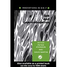 GIS and GeoComputation: Innovations in GIS 7 (English Edition)