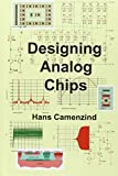 Designing Analog Chips