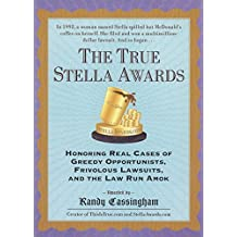 The True Stella Awards (English Edition)