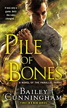 """""""Pile of Bones (A Novel of the Parallel Parks Book 1) (English Edition)"""",作者:[Cunningham, Bailey]"""