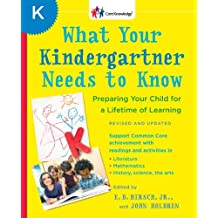 What Your Kindergartner Needs to Know (Revised and updated): Preparing Your Child for a Lifetime of Learning (The Core Knowledge Series) (English Edition)