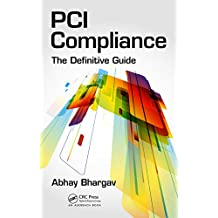 PCI Compliance: The Definitive Guide (English Edition)