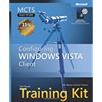 MCTS Self-Paced Training Kit (Exam 70-620): Configuring Windows Vista(TM) Client