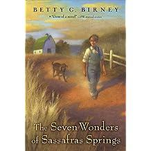 The Seven Wonders of Sassafras Springs (English Edition)