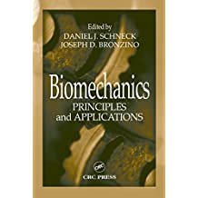 Biomechanics: Principles and Applications (English Edition)