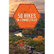 50 Hikes in Connecticut (6th Edition) (Explorer's 50 Hikes Book 0) (English Edition)