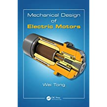 Mechanical Design of Electric Motors (English Edition)