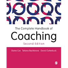 The Complete Handbook of Coaching (English Edition)