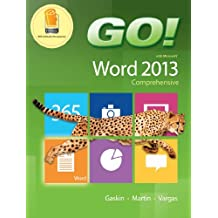 GO! with Microsoft Word 2013 Comprehensive (English Edition)