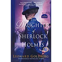 The Daughter of Sherlock Holmes: A Mystery (The Daughter of Sherlock Holmes Mysteries Book 1) (English Edition)