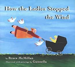 """""""How the Ladies Stopped the Wind (English Edition)"""",作者:[McMillan, Bruce]"""