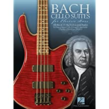 Bach Cello Suites for Electric Bass (English Edition)