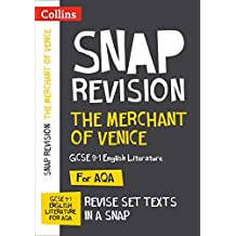 The Merchant of Venice: AQA GCSE 9-1 English Literature Text Guide: For the 2020 Autumn & 2021 Summer Exams (Collins GCSE Grade 9-1 SNAP Revision) (English Edition)
