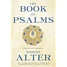 The Book of Psalms: A Translation with Commentary (English Edition)