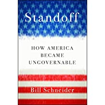 Standoff: How America Became Ungovernable (English Edition)