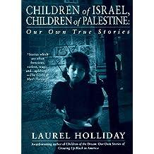 Children of Israel, Children of Palestine (Children of Conflict) (English Edition)