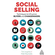 Social Selling: Techniques to Influence Buyers and Changemakers (English Edition)