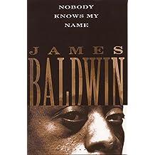 Nobody Knows My Name (Vintage International) (English Edition)