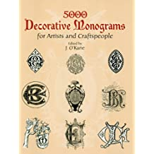 5000 Decorative Monograms for Artists and Craftspeople (Dover Pictorial Archive) (English Edition)