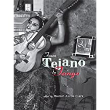 From Tejano to Tango: Essays on Latin American Popular Music (Perspectives in Global Pop) (English Edition)