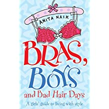 Bras, Boys and Bad Hair Days (English Edition)