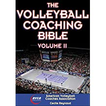 The Volleyball Coaching Bible, Volume II (English Edition)