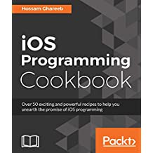 iOS Programming Cookbook (English Edition)