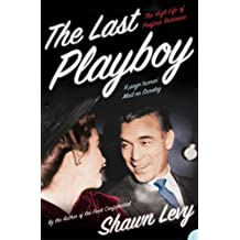 The Last Playboy: The High Life of Porfirio Rubirosa (Text Only) (English Edition)