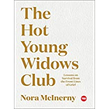 The Hot Young Widows Club: Lessons on Survival from the Front Lines of Grief (TED Books) (English Edition)