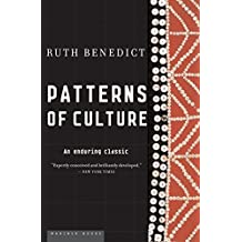 Patterns of Culture: An Enduring Classic (English Edition)