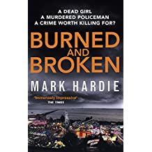 Burned and Broken: A gripping detective mystery you won't be able to put down (Pearson and Russell) (English Edition)