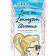 Love on Lexington Avenue (The Central Park Pact Book 2) (English Edition)