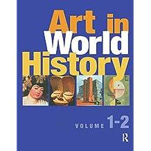 Art in World History 2 Vols (English Edition)