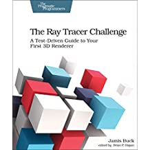 The Ray Tracer Challenge