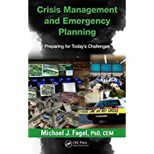 Crisis Management and Emergency Planning: Preparing for Today's Challenges (English Edition)