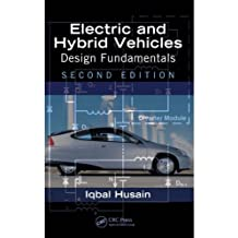 Electric and Hybrid Vehicles: Design Fundamentals, Second Edition (English Edition)