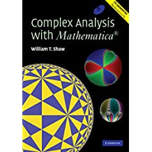 Complex Analysis with MATHEMATICA® (English Edition)