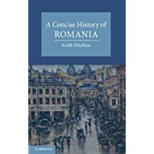 A Concise History of Romania (Cambridge Concise Histories) (English Edition)