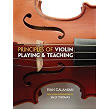 Principles of Violin Playing and Teaching (Dover Books on Music) (English Edition)