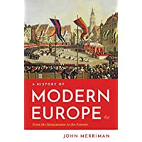A History of Modern Europe (Fourth Edition)  (Vol. One-Volume)