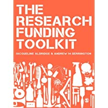 The Research Funding Toolkit: How to Plan and Write Successful Grant Applications (English Edition)