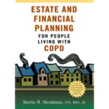 Estate and Financial Planning for People Living with COPD (English Edition)