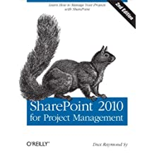 SharePoint 2010 for Project Management: Learn How to Manage Your Projects with SharePoint (English Edition)