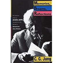 Memories, Dreams, Reflections (English Edition)
