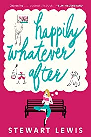 Happily Whatever After (English Edition)