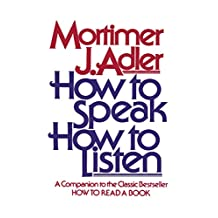 How to Speak How to Listen (English Edition)