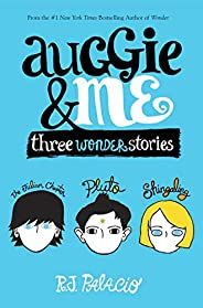 Auggie & Me: Three Wonder Stories (English Edit