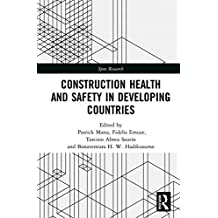Construction Health and Safety in Developing Countries (Spon Research) (English Edition)